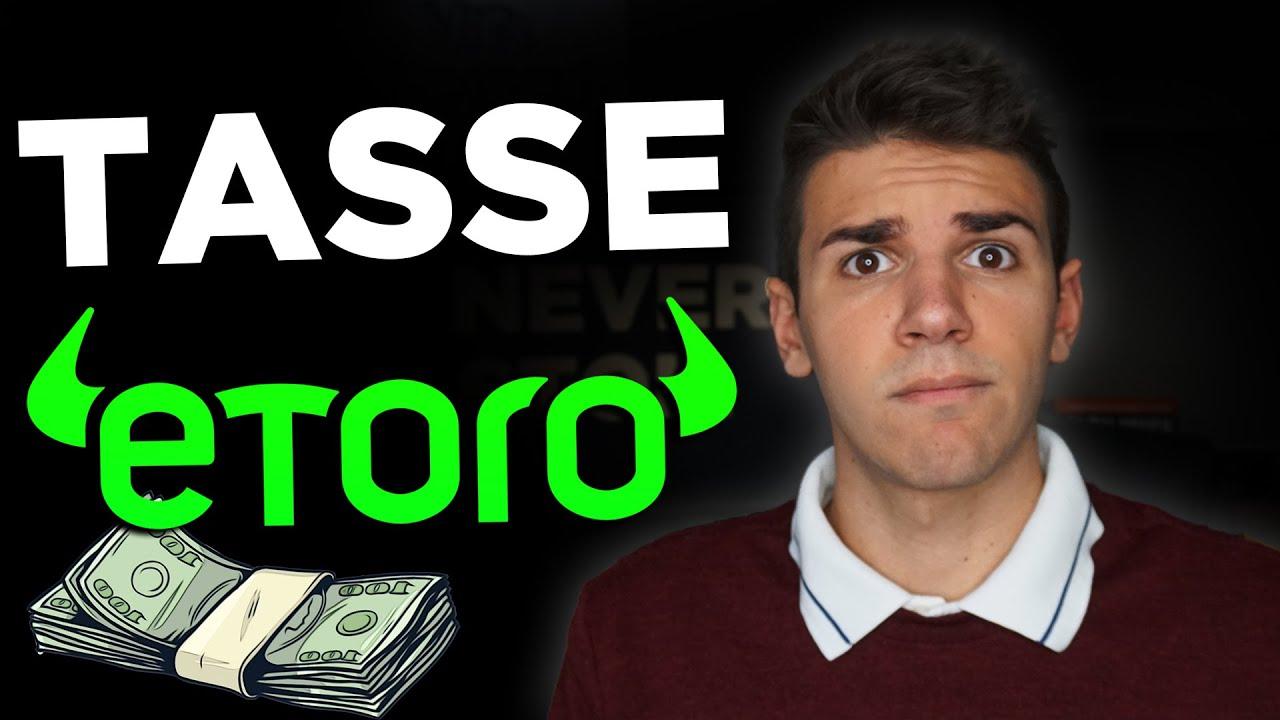 Tasse eToro: Come vanno pagate?   Emanuele Perini