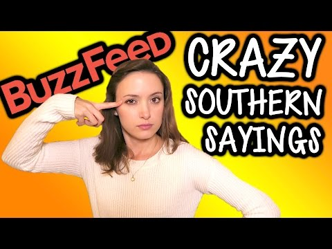 Crazy Things Southern People Say