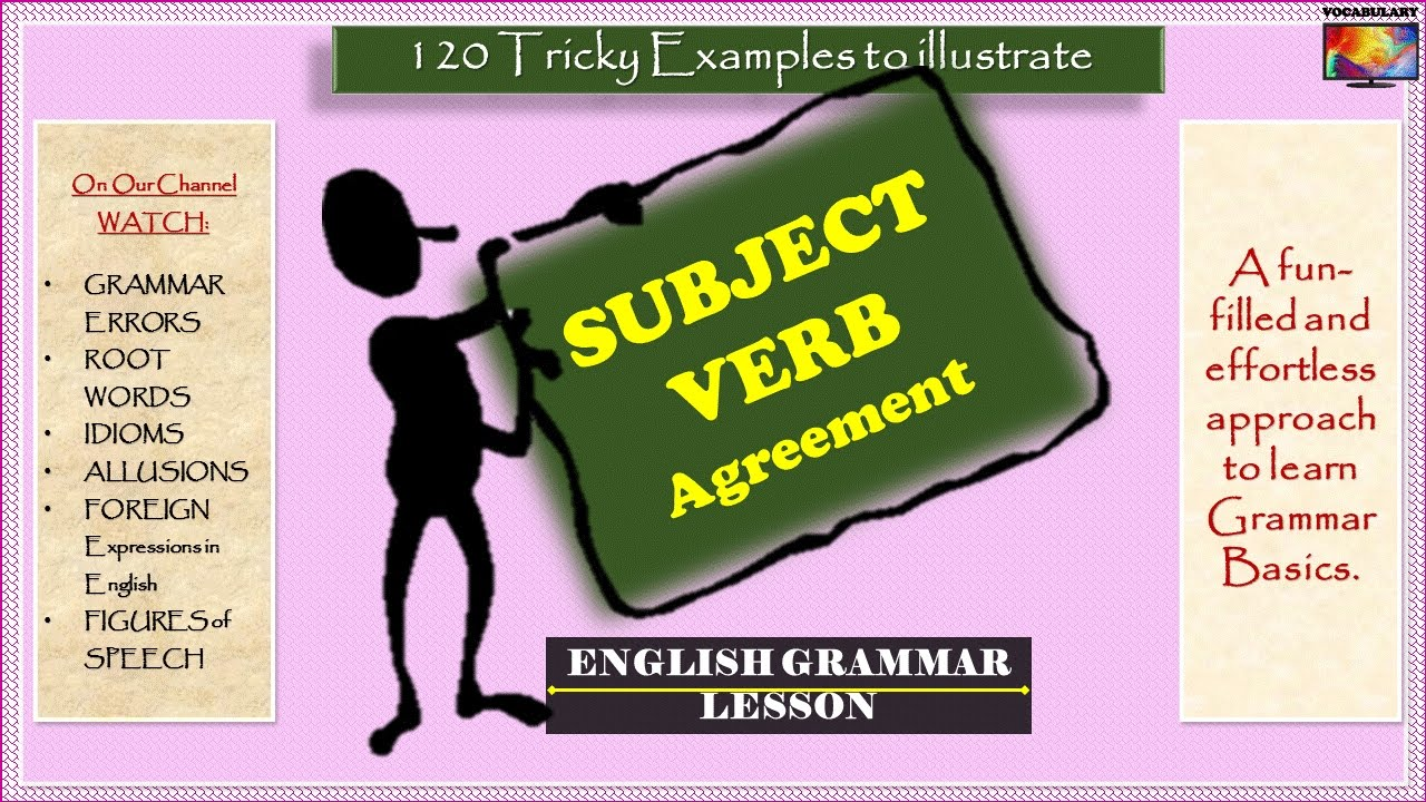 120 Tricky Examples Of Subject Verb Agreement English Grammar