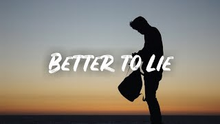 Benny blanco, Jesse & Swae Lee - Better to Lie (Lyrics) Video