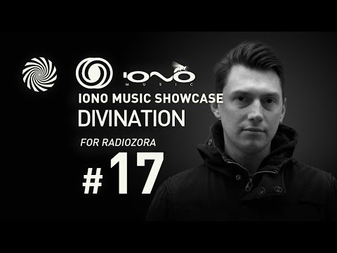 Iono Music Showcase Vol17  Divination for Radiozora