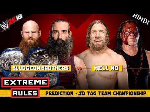 WWE 2K18 (Hindi) EXTREME RULES 2018 - Bludgeon Brothers vs Hell No  - SD Tag Team (PS4 Pro)