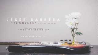 "Jesse Barrera - ""Promises"" feat. AJ Rafael"