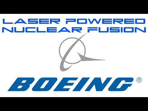 Boeing's Laser Powered Nuclear Fusion Engine - BTF