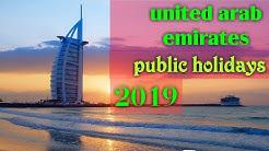 Uae public holiday in 2019(13 days public holidays)