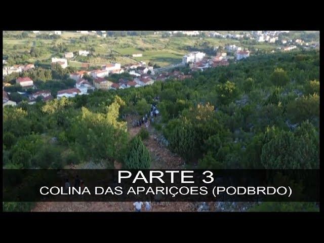 DVD MEDIUGÓRIE - APRESSAI A VOSSA CONVERSÃO - PARTE 3 - COLINA DAS APARIÇÕES