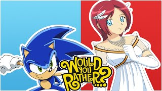 SONIC AND ELISE PLAY WOULD YOU RATHER