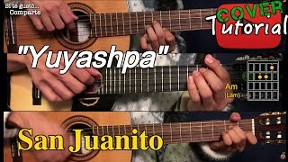 Yuyashpa - San Juanito Ecuatoriano Cover/Tutorial Guitarra y Charango