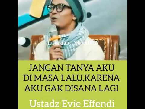 Dear mantan maafkan aku yang dulu - Ustadz Evie effendie