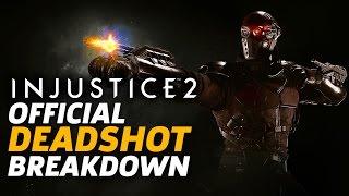 Injustice 2 - Deadshot Moveset and Breakdown