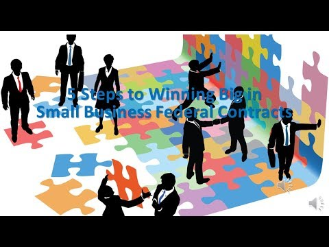 Step 2 - 5 Steps to Winning Federal Contracts - How to Get Setup for Federal Contracts