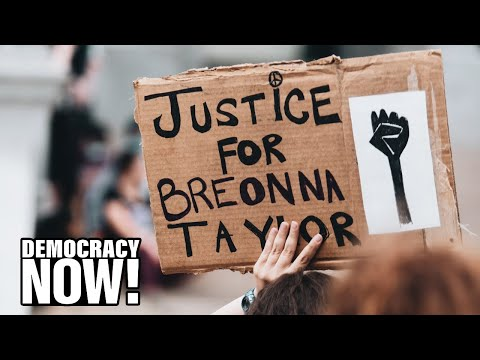 An Indictment of the System: Protests Erupt as Cops Cleared for Killing Breonna Taylor in Her Home
