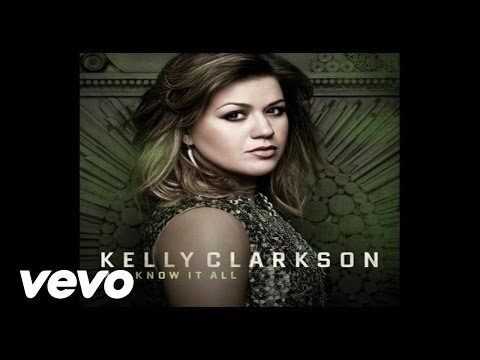 Kelly Clarkson - Mr. Know It All (Audio)