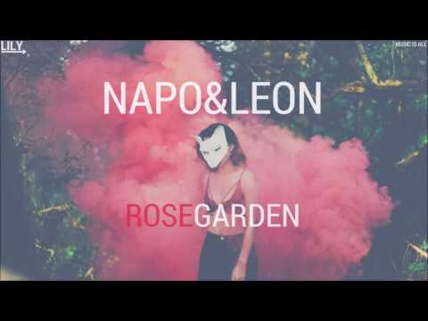 Napo&Leon - Rosegarden (Original Mix)