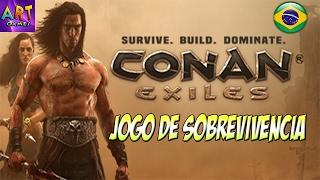 Conan Exiles Ptbr