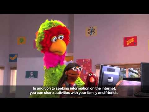 Digital Sesame Street- With internet, there are no distances