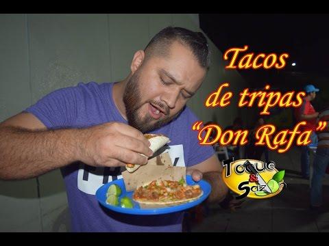 """Tacos de Tripas """"Don Rafa"""" Torreón Coahuila (TOQUE Y SAZÓN) Toquetour"""