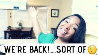 WE'RE BACK!!!...SORT OF 😕   BLACK FAMILY VLOGS