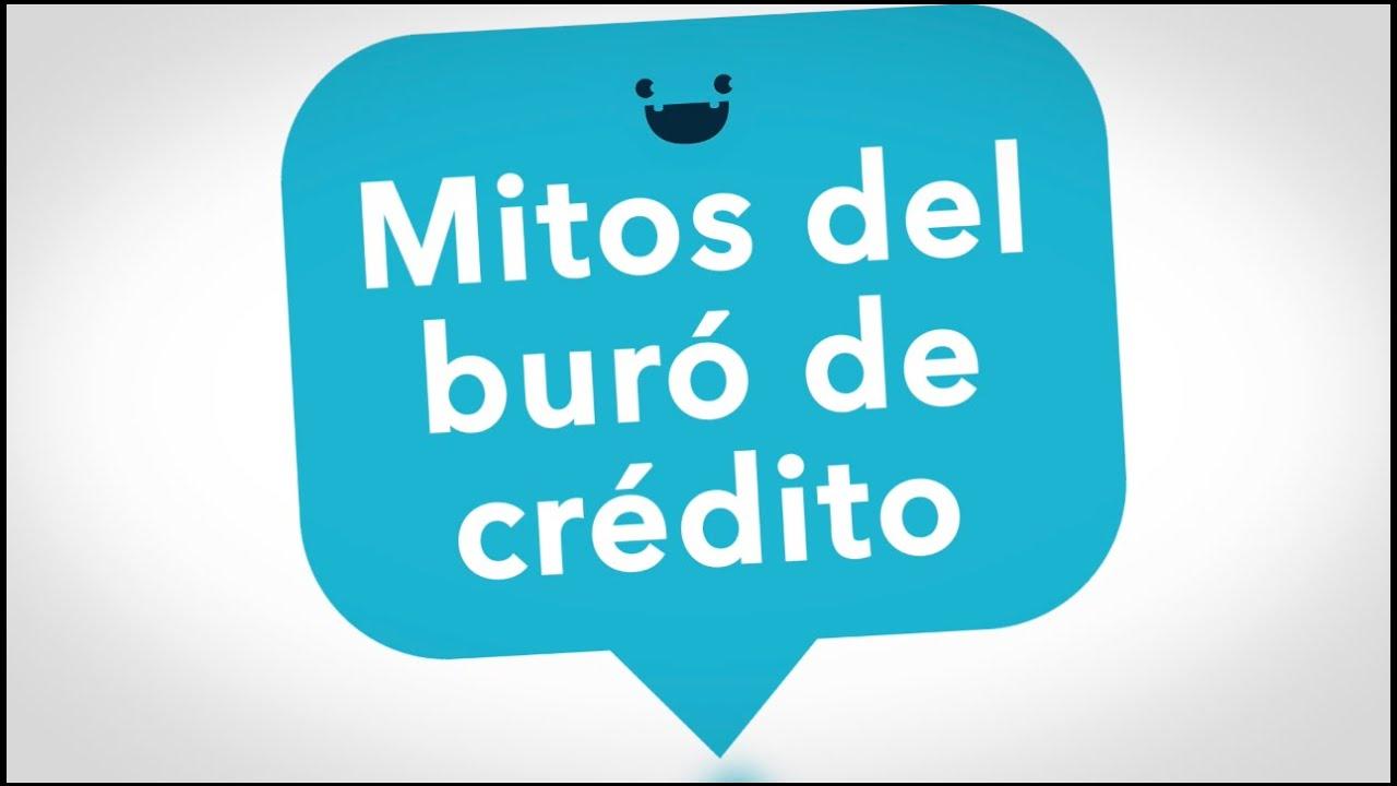 Los 5 Mitos Del Buro De Credito El Numero 2 Te Impresionara