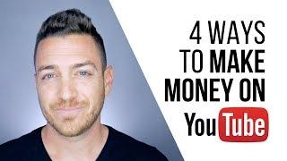 4 Ways To Make Money On YouTube