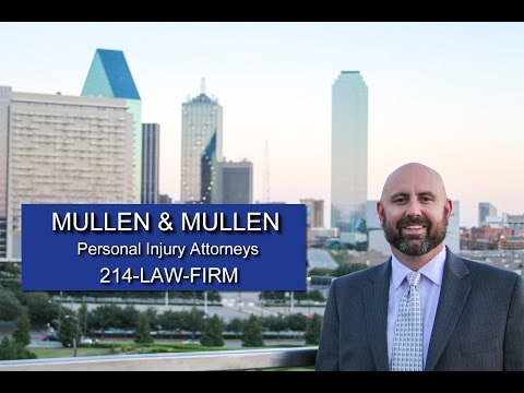 Our Dallas Injury Lawyers Maximize Claims - Mullen & Mullen