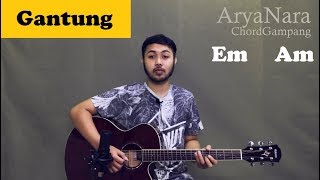 Chord Gampang (Gantung - Melly Goeslaw) by Arya Nara (Tutorial Gitar) Untuk Pemula