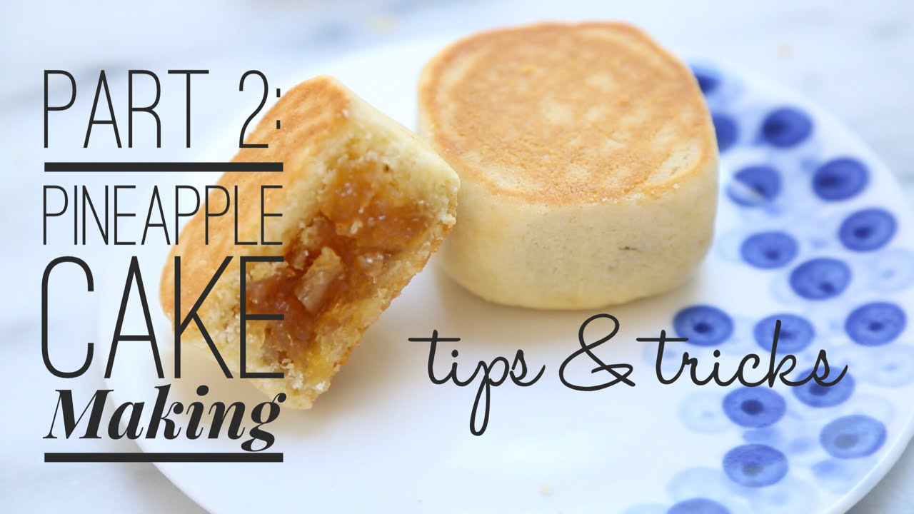 Tips Tricks Making Taiwanese Pineapple Cakes Tarts Youtube