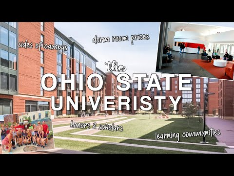 Different Dorms At Ohio State + Learning Communities And Honors & Scholars Breakdown