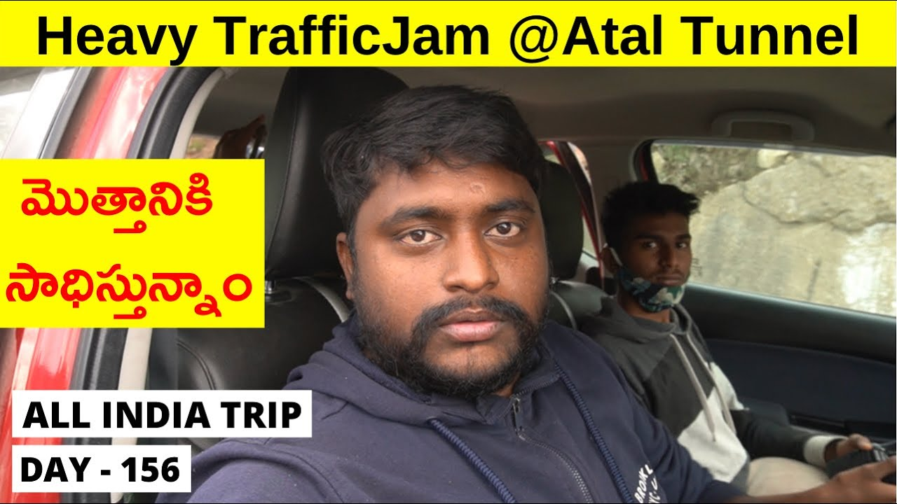 Manali to Sissu | Heavy Traffic Jam at Atal Tunnel | Day - 156  | All India Trip in 200 Days |