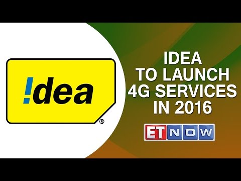 Idea To Launch 4G Services In 2016