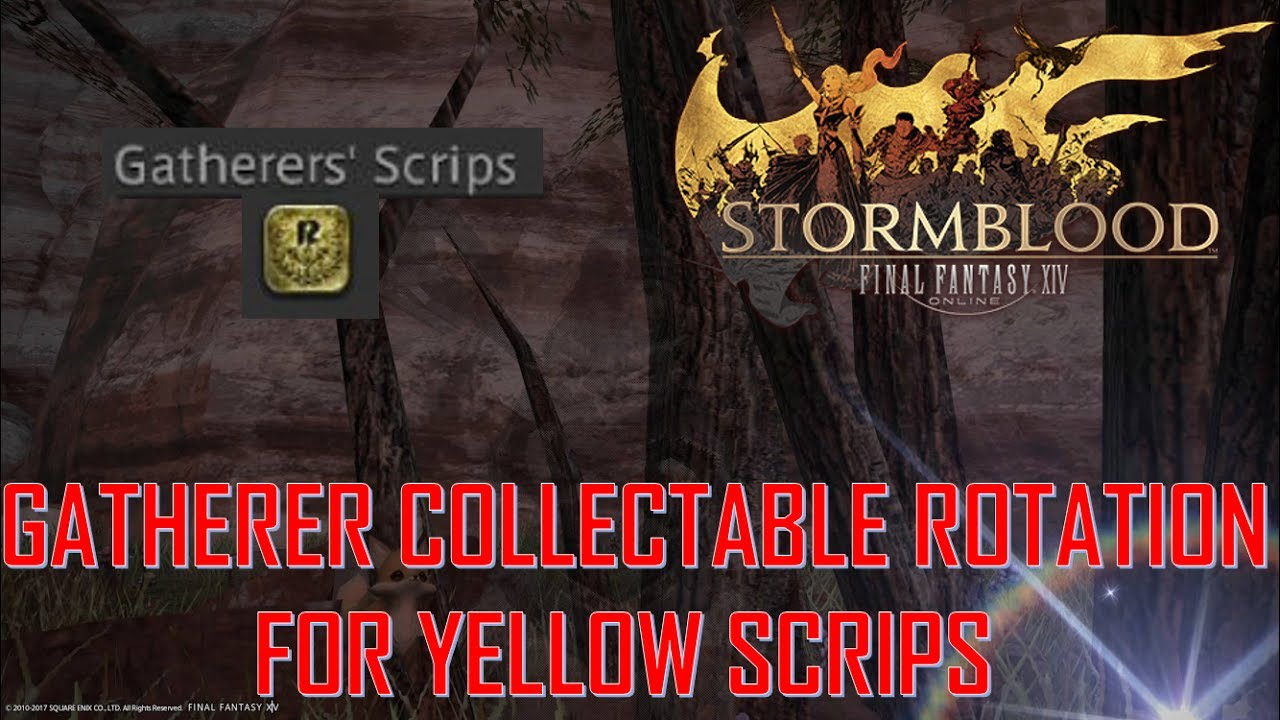 Final Fantasy XIV: Stormblood - Yellow Gatherer Scrips Collectable Rotation