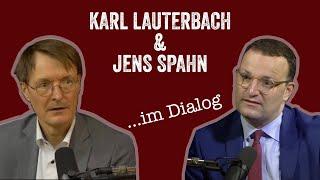 "Der ""Karl Lauterbach""-Remix (Folge 4) im Dialog mit Jens Spahn"