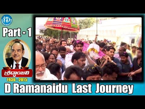 Ramanaidu's final journey Starts from Ramanaidu Studios - Part 1