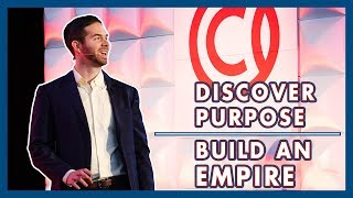 Discover Your Purpose & Build A Business Empire | Ryan Daniel Moran #CapCon2019 Keynote