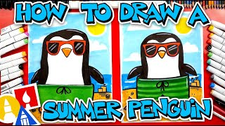 How To Draw A Summer Penguin Wearing Sunglasses And A Swimsuit