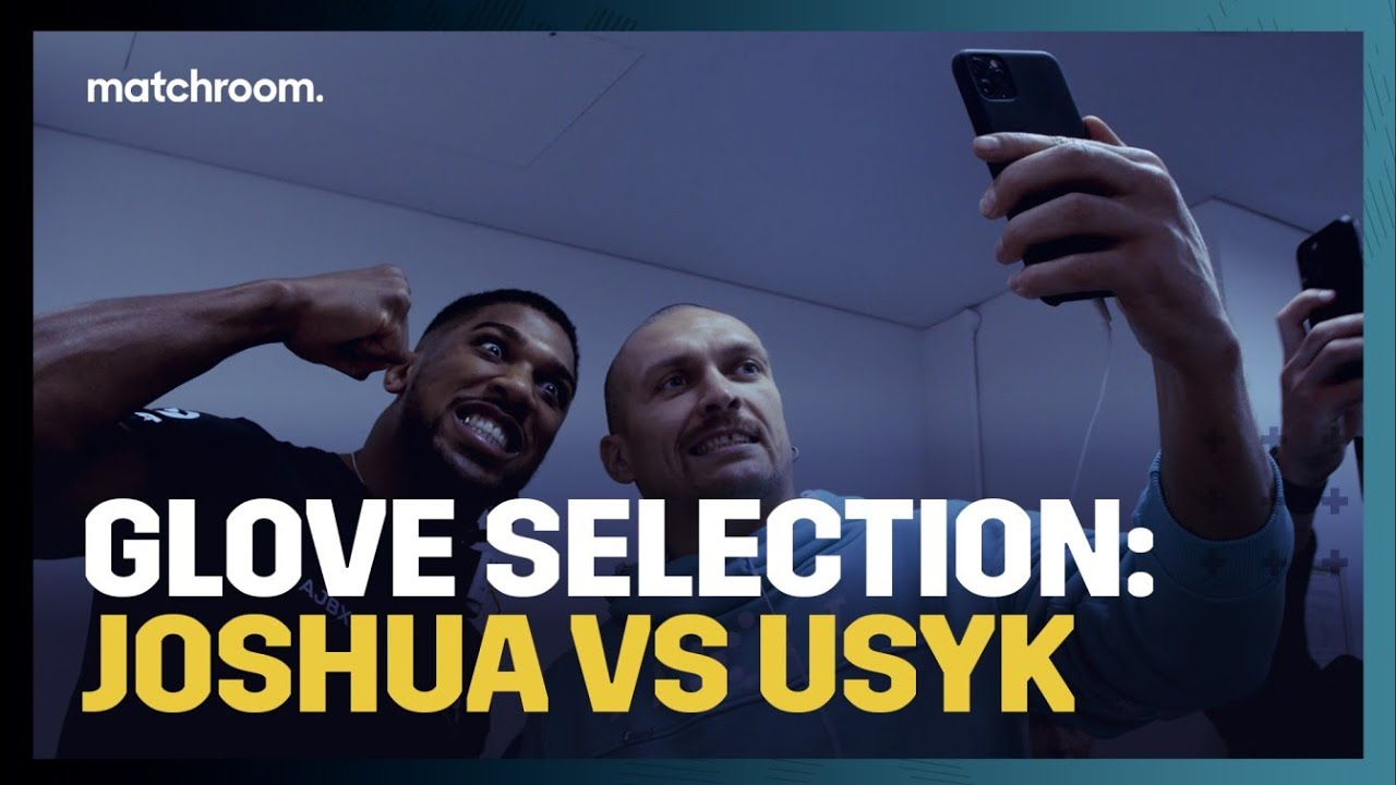 Download EXCLUSIVE: Anthony Joshua & Oleksandr Usyk pick their gloves