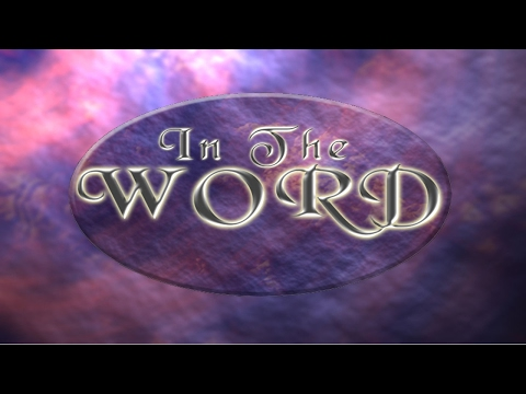 In The Word for February 26, 2017