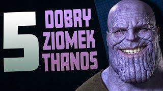 5 DOBRYCH CZYNÓW THANOSA | Dobry ziomek Thanos - Komiksowe Ciekawostki