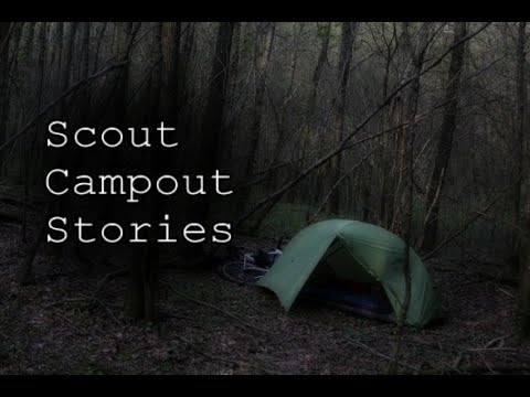 3 Creepy True Boyscout Campout Horror Stories