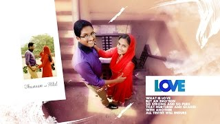 Kerala Muslim  Wedding Promo Of Thasneem + Hilal   -  Weds Wedding Media 2017 Video