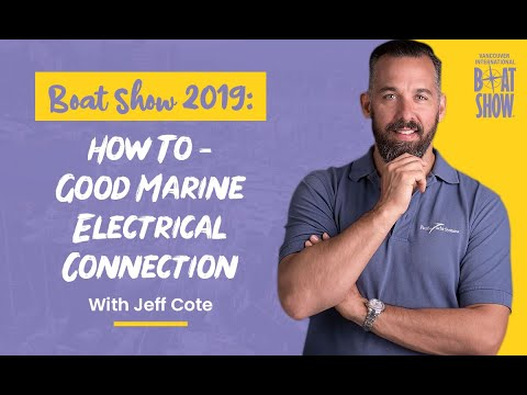 Boat Show 2019: How To - Good Marine Electrical Connection