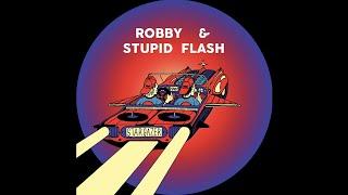 Robby & Stupid Flash – Stargazer
