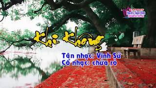Karaoke tân cổ KHI KHÔNG - THIẾU ĐÀO [Jimmy Tran]