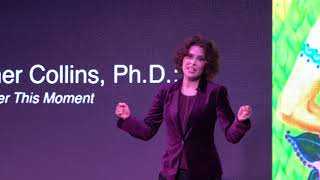 Remember This Moment: Use Memory to Build Confidence | Heather Collins, Ph.D. | TEDxHiltonHeadWomen