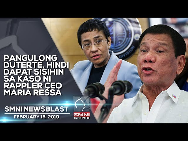 PANGULONG DUTERTE, HINDI DAPAT SISIHIN SA KASO NI RAPPLER CEO MARIA RESSA