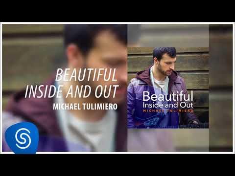 Michael Tulimiero - Beautiful Inside and Out (Pega Pega) [Áudio Oficial]