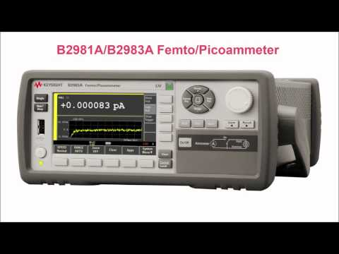 Keysight B2980A Series of Femto/Picoammeters and Electrometers