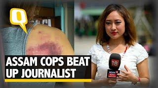 Mizoram Journalist Brutally Attacked by Assam Police I The Quint