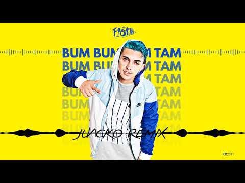 Bum Bum Tam Tam (Juacko Remix) - Mc Fioti