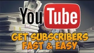 how to get fast youtube subscribes